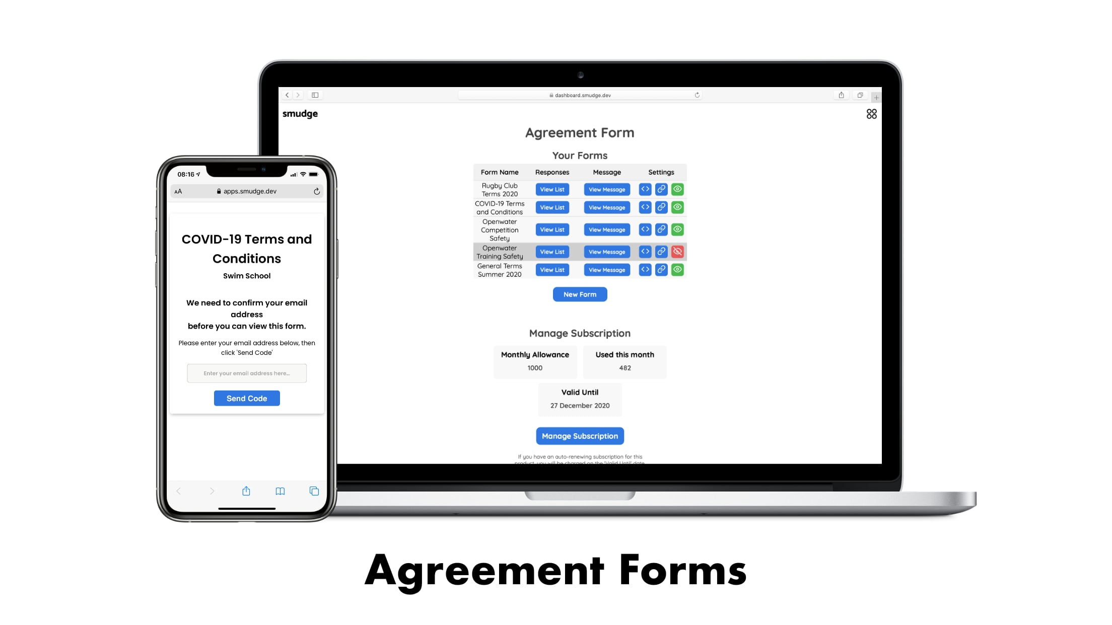 Smudge Agreement Forms Software in framed devices